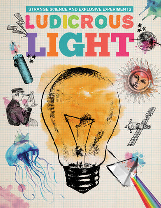 Ludicrous Light Childrens book 9781912171156