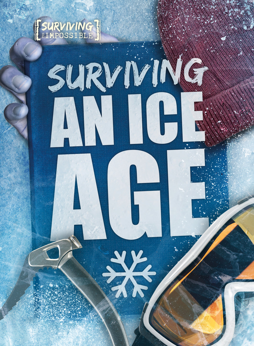 Surviving an Ice Age Childrens book 9781912502240