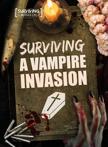 Surviving a Vampire Invasion Childrens book 9781912502233