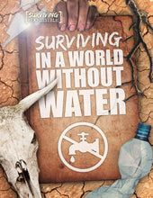 Load image into Gallery viewer, Surviving in a World Without Water Childrens book 9781912502264