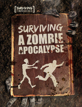 Load image into Gallery viewer, Surviving a Zombie Apocalypse Childrens book 9781912171019