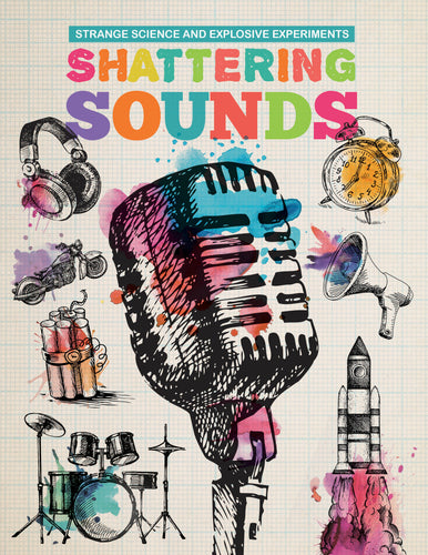 Shattering Sounds Childrens book 9781912171163
