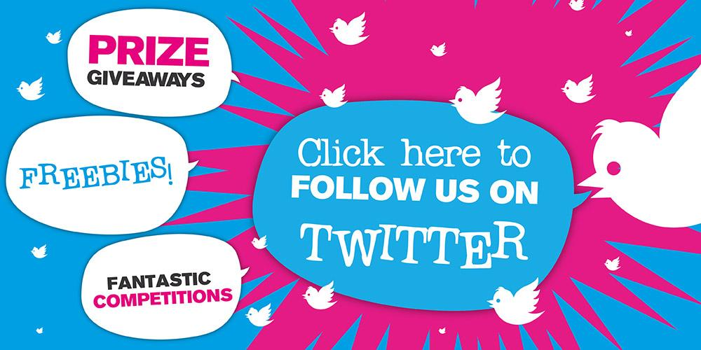 Follow us on Twitter for freebies, competitions and prize giveaways!