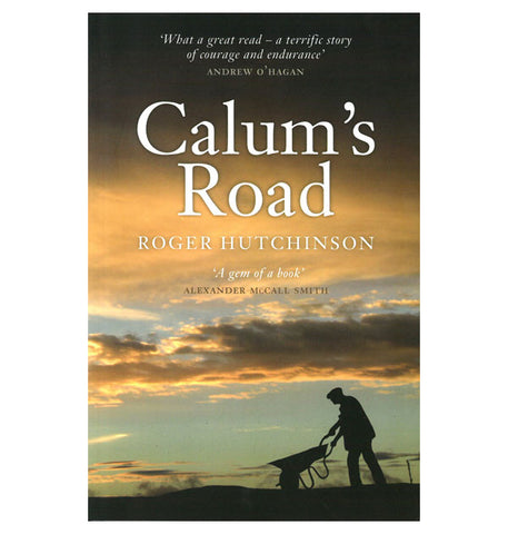Calum's Road - the extraordinary story of a remarkable man's visionary project.