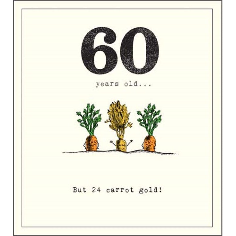 60th Carrots In The Ground
