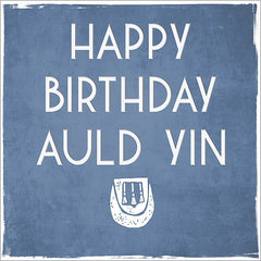 Happy Birthday Auld Yin Card