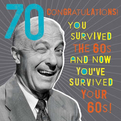 70th Birthday You Survivied