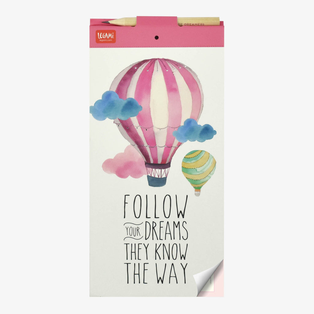 Follow Your Dreams, They Know the Way Magnetic Notepad