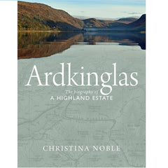Ardkinglas: The Biography of