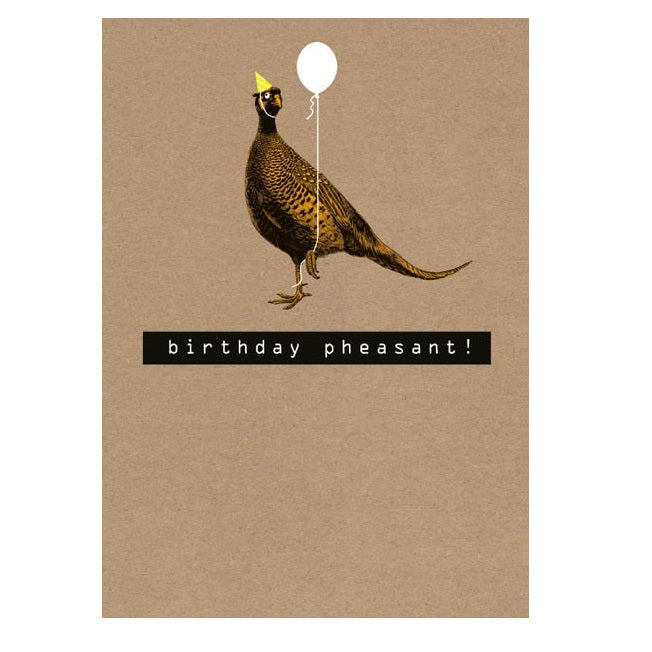 Birthday Pheasant