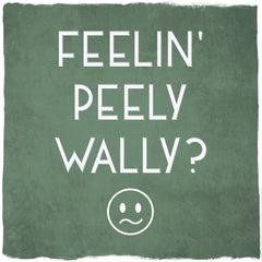 Feelin Peely Wally? Get Well Soon Card