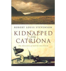 Robert Louis Stevenson - Kidnapped & Catriona, Scottish
