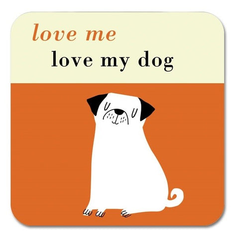 Love Me, Love My Dog Coaster in Orange