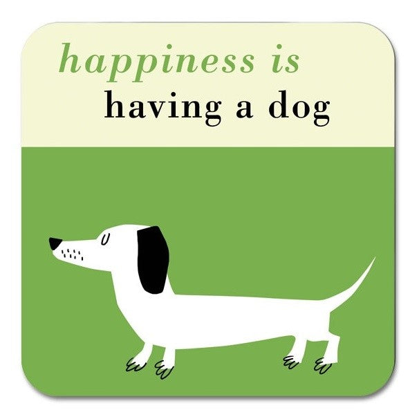 Happiness is Having a Dog Coaster in Green