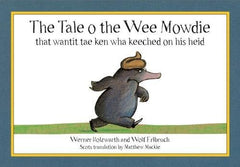 Tale o the Wee Mowdie, Kid's Books