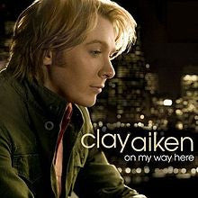 On My Way Here by Clay Aiken (CD, May-2008, RCA)