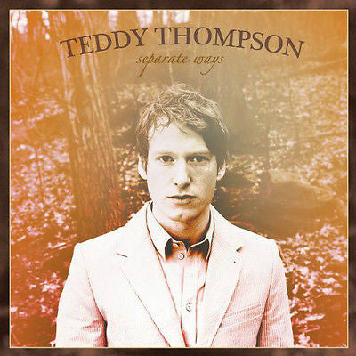 Separate Ways by Teddy Thompson (CD, Nov-2005, Universal)
