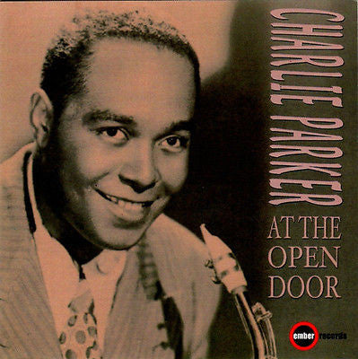 At the Open Door by Charlie Parker (Sax) (CD, Dec-2000, 2 Discs, Ember)