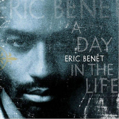 Eric Benet A Day In the Life