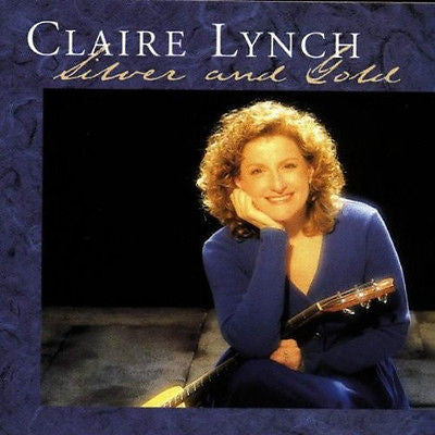 Silver and Gold by Claire Lynch (CD, Aug-1997, Rounder Select)