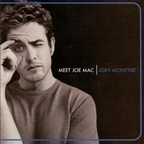 Joey Mcintyre Meet Joe Mac