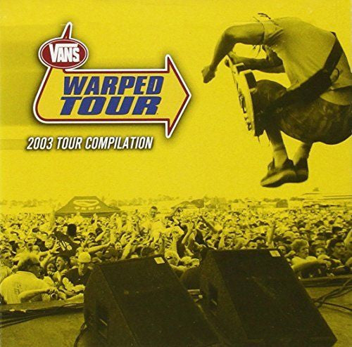 Warped Tour 2003 by Various Artists (CD, Jun-2003, 2 Discs, Side One Dummy)