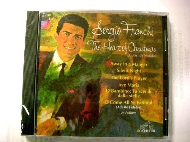 The Heart of Christmas (Cuor' di Natale) by Sergio Franchi (CD, Sep-2003, RCA)