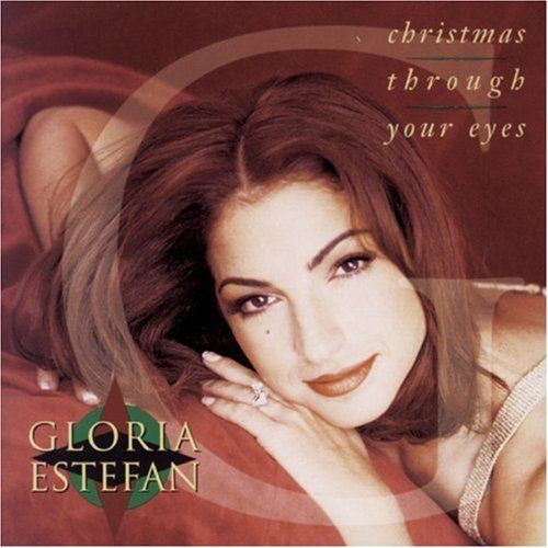 Christmas Through Your Eyes by Gloria Estefan (CD, Sep-2001, Epic (USA))