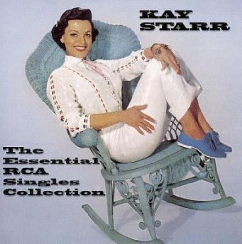 The Essential RCA Singles Collection by Kay Starr (CD, Mar-1999, Taragon Records