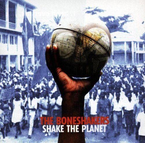 Shake the Planet * by The Boneshakers (CD, Mar-1999, Virgin)