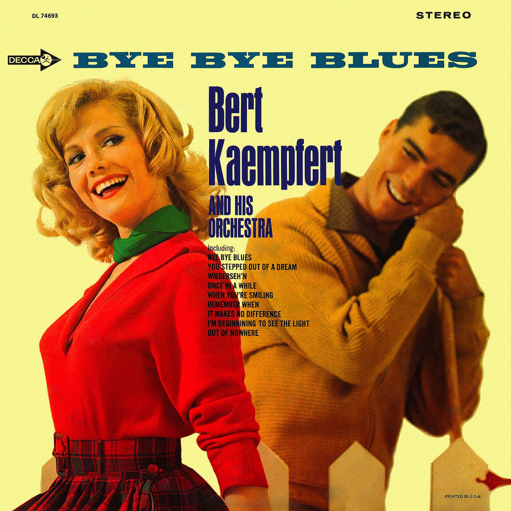 Bye Bye Blues by Bert Kaempfert and His Orchestra