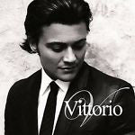 Vittorio by Vittorio Grigolo (CD, Sep-2006, Decca)