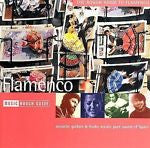 Rough Guide to Flamenco [1997] by Various Artists (CD, Nov-1997, World Music Net