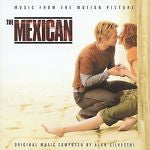 The Mexican [Music from the Motion Picture] by Alan Silvestri (CD, Feb-2001, Dec