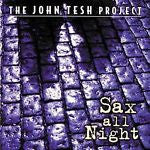 Sax All Night by John Tesh (CD, Oct-1997, Decca)