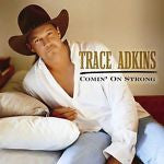 Comin' on Strong by Trace Adkins (CD, Dec-2003, Liberty (USA))