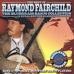 The Bluegrass Banjo Collection: The Best of Raymond Fairchild by Raymond...