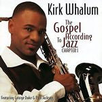 The Gospel According to Jazz by Kirk Whalum (CD, Oct-1998, Warner Bros.)