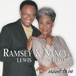 Meant to Be by Nancy Wilson/Ramsey Lewis (CD, Feb-2002, Narada)