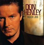 Inside Job by Don Henley (CD, May-2000, Warner Bros.)