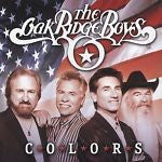 Colors by The Oak Ridge Boys (CD, May-2003, Word Distribution)
