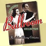 The Fabulous Ballroom Collection by Arthur Murray Orchestra (CD, Feb-1998, RCA)