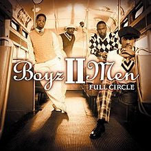Full Circle by Boyz II Men (CD, Jul-2002, Arista)