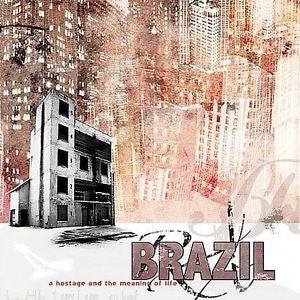A Hostage and the Meaning of Life by Brazil (Rock) (CD, Apr-2004, Fearless...
