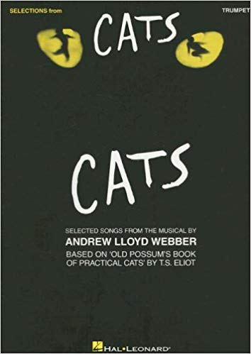SELECTIONS FROM CATS (for Trumpet)