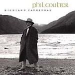 Highland Cathedral by Phil Coulter (CD, Feb-2000, RCA Victor)