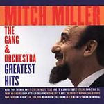 Greatest Hits [Columbia/Legacy] by Mitch Miller (CD, Feb-1999, Columbia/Legacy)