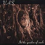 In the Garden of Souls by Vas (CD, May-2000, Narada)