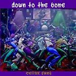 Cellar Funk by Down to the Bone (CD, Jan-2004, Narada)