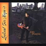 Lookout for Hope by Jerry Douglas (Dobro) (CD, May-2002, Sugar Hill)